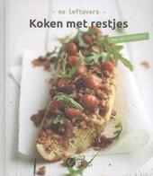 Koken met restjes : no leftovers