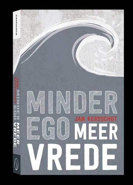 Minder ego, meer vrede : dialogen over dat wat niemand uitsluit