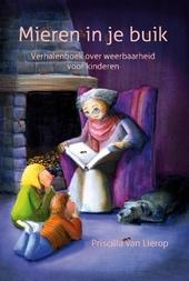 Mieren in je buik : verhalenboek over weerbaarheid voor kinderen