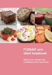 FODMAP arm dieet basisboek : voedingsadvies voor mensen met prikkelbare darm syndroom