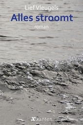 Alles stroomt : roman