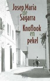 Knoflook en pekel : roman