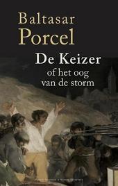De keizer of het oog van de storm : roman