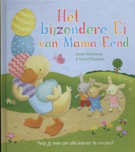 Het bijzondere ei van mama eend