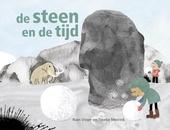 De steen en de tijd : een reis van 150.000 jaar geleden tot nu