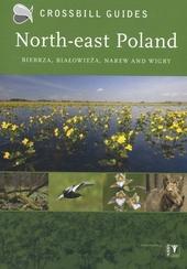 North-east Poland : Biebrza, Bialowieza, Narew and Wigry