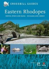 Eastern Rhodopes : Nestos, Evros and Dadia : Bulgaria and Greece