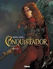 Conquistador. Deel III
