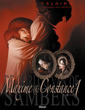 Maxime & Constance. 1, Herfst 1775 : de verloofde van de slapeloze nachten
