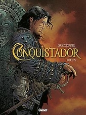 Conquistador. Deel IV