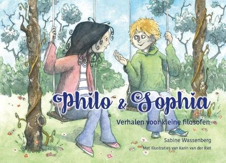 Philo & Sophia : verhalen voor kleine filosofen