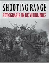 Shooting range : fotografie in de vuurlinie?