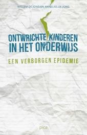 Ontwrichte kinderen in het onderwijs : een verborgen epidemie