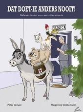 Dat doet-ie anders nooit! : belevenissen van een dierenarts