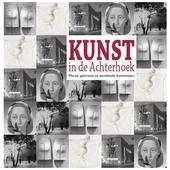 Kunst in de Achterhoek : musea, galerieën en beeldende kunstenaars