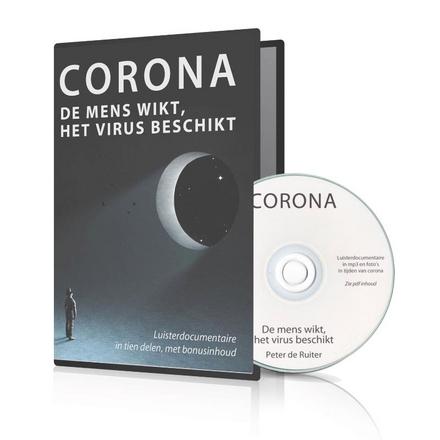 Corona : de mens wikt, het virus beschikt