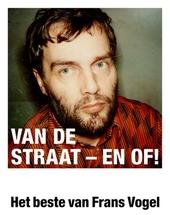 Van de straat – en of! : het beste van Frans Vogel