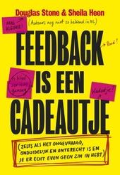 Feedback is een cadeautje : (zelfs als die ongevraagd, onduidelijk en onterecht is en je er echt even geen zin in h...