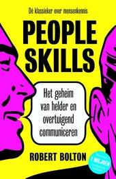 People skills : het geheim van helder en overtuigend communiceren