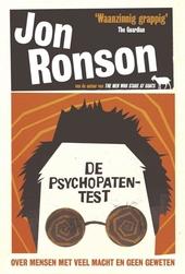 De psychopatentest : over mensen met veel macht en geen geweten
