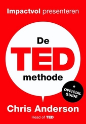 De TED-methode : impactvol presenteren