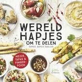 Wereldhapjes om te delen : mezze, tapas & fingerfood