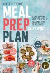 Meal prep plan : in drie stappen naar een gevulde koelkast voor de hele week
