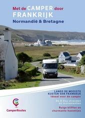 Met de camper door Frankrijk : kustroute Normandië & Bretagne