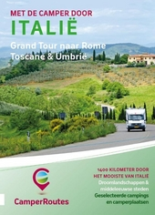 Met de camper door Italië : grand tour naar Rome : Toscane & Umbrië