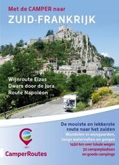 Met de camper naar Zuid-Frankrijk : wijnroute Elzas, Jura, Route Napoléon