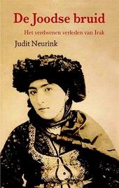 De Joodse bruid : het verdwenen verleden van Irak : roman