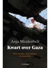 Kwart over Gaza : over zionisme, antisemitisme en islamofobie