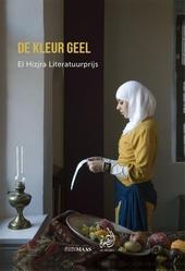 De kleur geel : El Hizjra literatuurprijs 2013-2015
