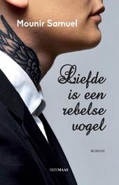 Liefde is een rebelse vogel : roman