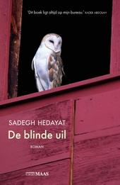 De blinde uil : roman / Sadegh Hedayat ; uit het Perzisch vertaald door Gert J.J. de Vries ; met een nawoord van de vertaler