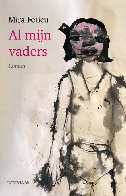 Al mijn vaders : roman - Op zoek naar een vaderfiguur