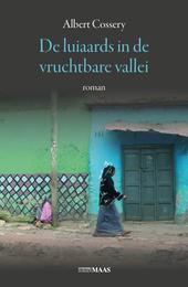 De luiaards in de vruchtbare vallei : roman