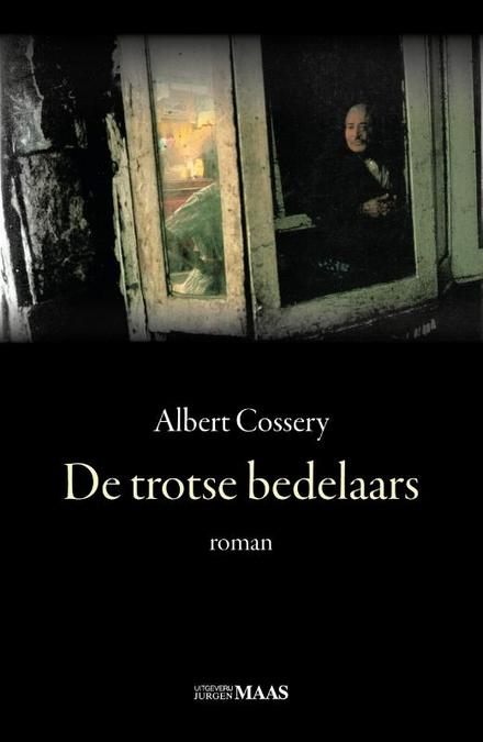 De trotse bedelaars : roman