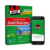ACSI campinggids Zuid-Europa 2017 : 2235 campings in 9 landen