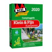 ACSI klein & fijn kamperen 2020 : 1995 kleine en gemoedelijke kampeerterreinen in Europa