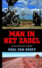 Man in het zadel : 60.000 kilometer vrijheid