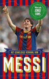 Het geweldige verhaal van Messi