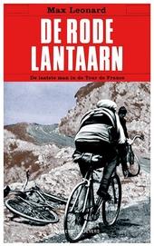 De rode lantaarn : de laatste man in de Tour de France