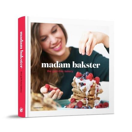 Madam Bakster : the guilt-free bakery