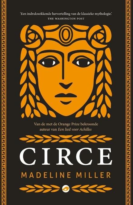 Circe - De oude Grieken in een nieuw jasje