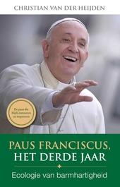 Paus Franciscus, het derde jaar : ecologie van barmhartigheid