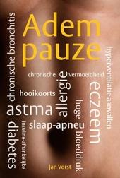 Adempauze : vrij van astma, allergie, eczeem, hooikoorts, slaap-apneu, hoge bloeddruk, chronische bronchitis, hyper...