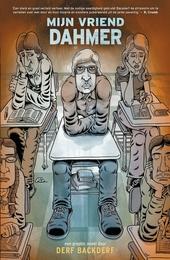 Mijn vriend Dahmer : een graphic novel