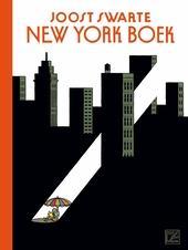 New York boek : tekeningen voor The New Yorker / ontwerp Joost Swarte, Suze Swarte ; met bijdragen van Eric Fauchère, Jean-Louis Roux