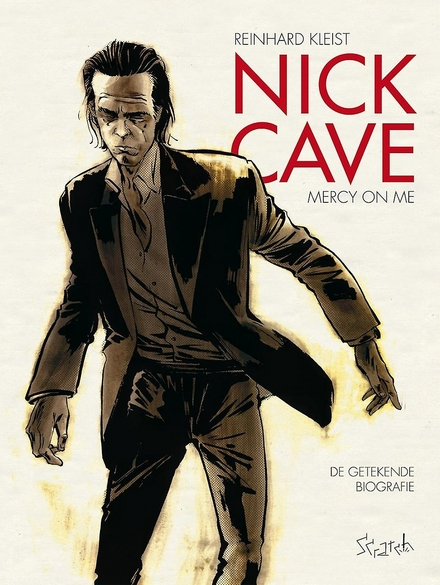 Nick Cave: mercy on me : de getekende biografie